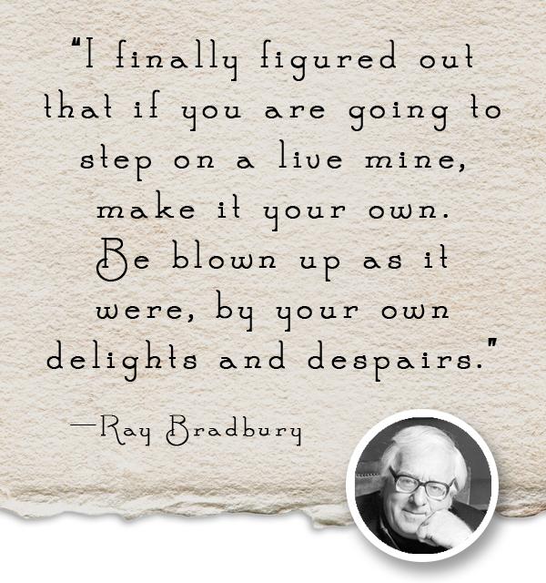 Ray Bradbury Quote 2