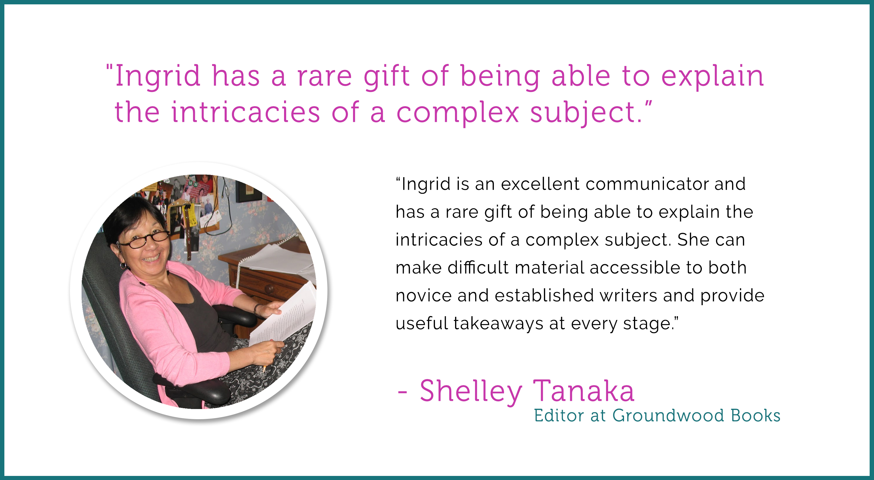 ingrid-sundberg-critique-testimonial-by-shelley-tanaka