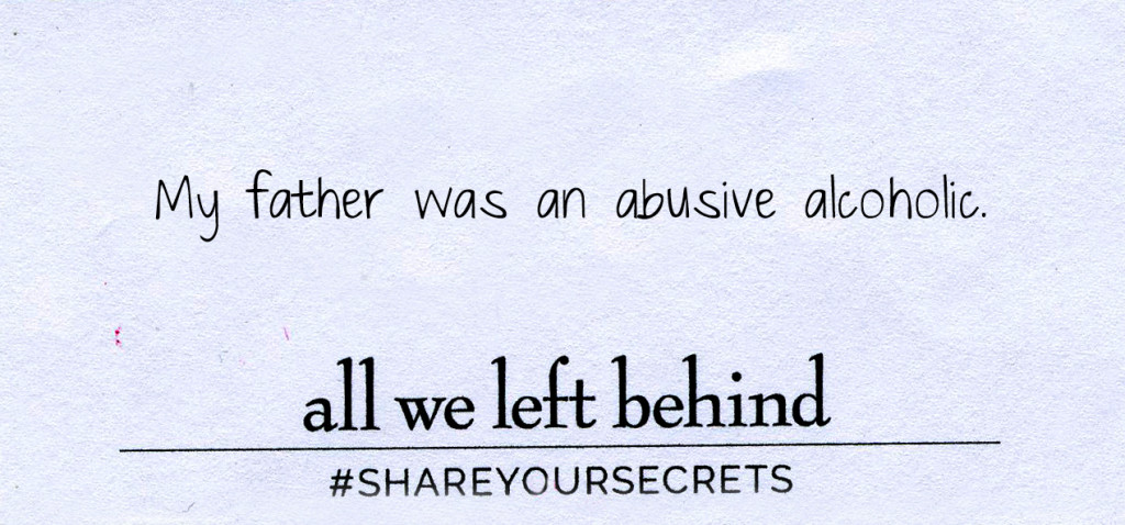 Share Your Secrets_Abusive Alcoholic